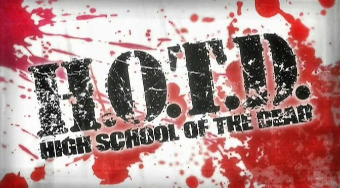 Spooky Month: Highschool of the Dead