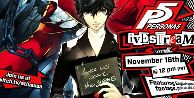 Join Atlus November 16th for some more Persona 5 English Gameplay Live Stream