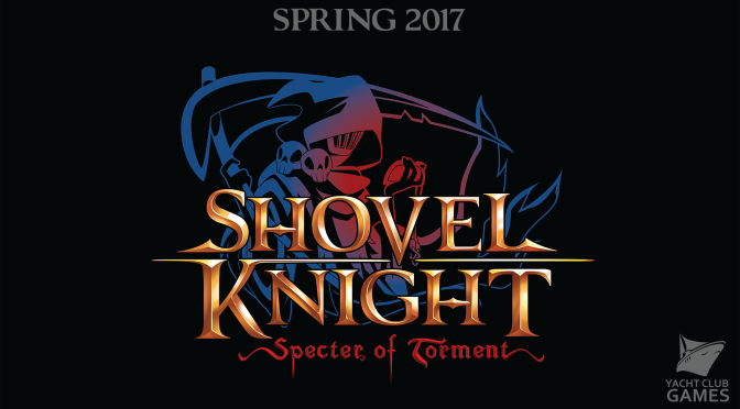 Shovel Knight's New Adventure, Shovel Knight: Specter of Torment