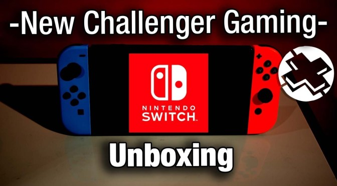 Our Nintendo Switch Unboxing