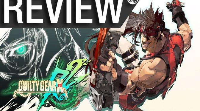 NCG Reviews – Guilty Gear Xrd Rev 2 ( Playstation 4, PC/Steam)