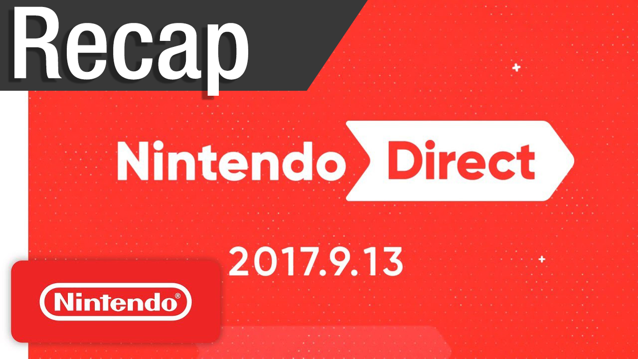 Here is  a recap of everything announced from today's Nintendo Direct