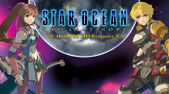 """Star Ocean: The Last Hope 4K & Full HD Remaster"" PS4 and PC release date"