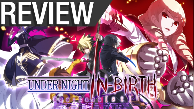 NCG Review – Under Night In-Birth Exe:Late[st] (PS4, PS3, and PSVITA)