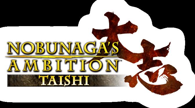 Nobunaga's Ambition: Taishi coming to the West