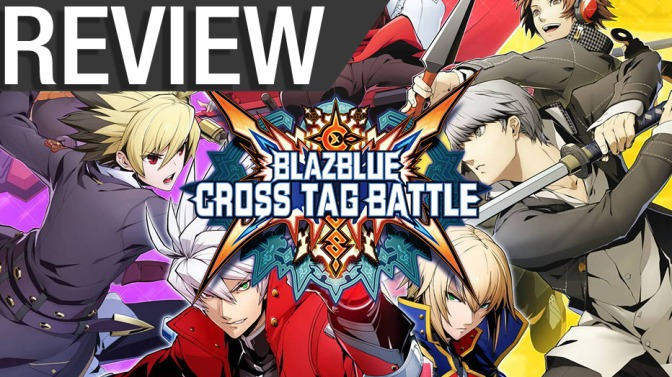 NCG Reviews: BlazBlue: Cross Tag Battle ( PS4, Switch, PC)